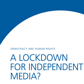 A Lockdown for Independent Media?