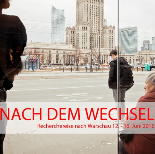 Research Trip Warsaw: Poland after the Shift